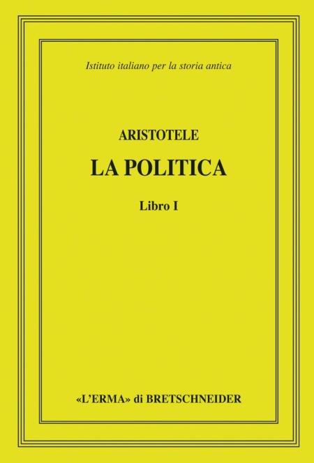 Aristotele. La politica. Libro I