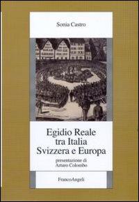 Egidio Reale tra Italia, Svizzera ed Europa