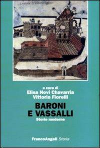 Baroni e vassalli. Storie moderne