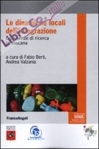 Le dinamiche locali dell'integrazione. Esperienze di ricerca in Toscana