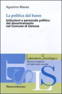 La politica dal basso. Istituzioni e personale politico del decentramento nel Comune di Genova