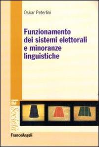 Funzionamento dei sistemi elettorali e minoranze linguistiche