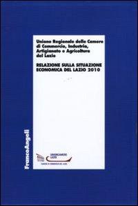 Relazione sulla situazione economica del Lazio 2010