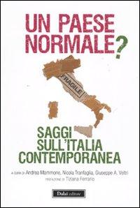 Un Paese normale? Saggi sull'Italia contemporanea