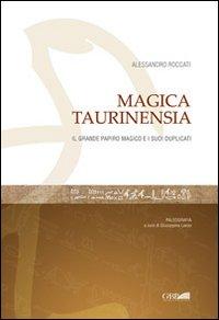 Magica Taurinensia. Il Libro magico e i suoi duplicati