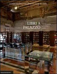 Libri a palazzo. Una sede ritrovata per la biblioteca dell'IBC
