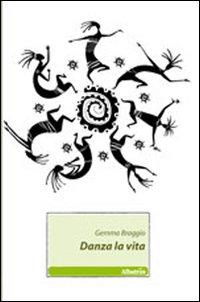 Danza la vita
