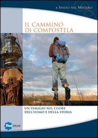 Il cammino di Compostela. DVD. Con libro