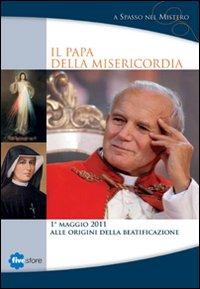Il papa della misericordia. DVD. Con libro