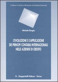 L'Evoluzione e l'Applicazione dei Principi Contabili Internazionali nelle Aziende di Credito