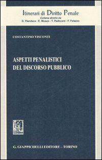 Aspetti Penalistici del Discorso Pubblico