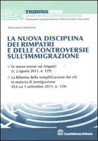 La nuova disciplina dei rimpatri e delle controversie sull'immigrazione