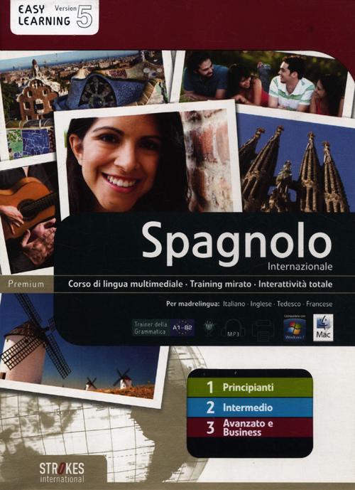 Spagnolo Internazionale. Vol. 1-2-3. Corso Interattivo per Principianti-Corso Interattivo Intermedio-Corso Interattivo Avanzato e Business. DVD-ROM