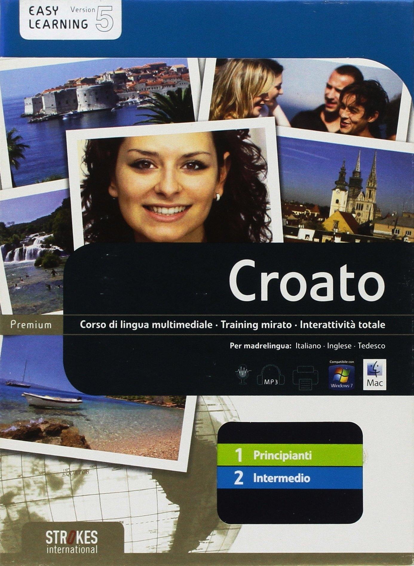 Croato. Vol. 1-2. Corso Interattivo per Principianti-Corso Interattivo Intermedio. DVD-ROM