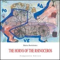 The horns of the rhinoceros. Ediz. multilingue