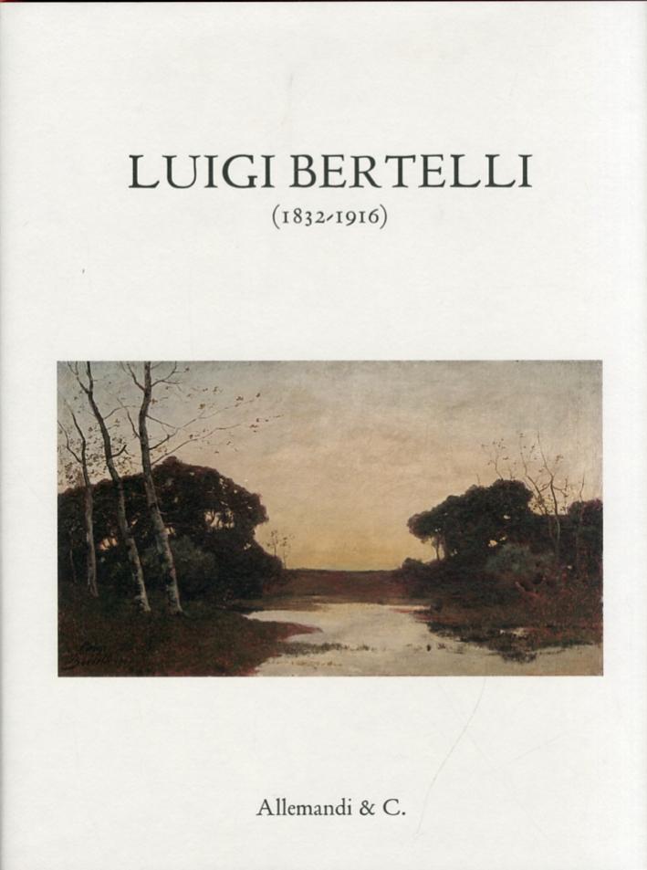 Luigi Bertelli. (1832-1916)