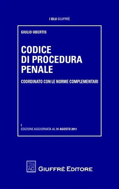 Codice di procedura penale. Coordinato con le norme complementari
