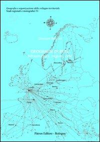 Geografie di rete. Infrastrutture, regioni, città