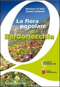 La flora popolare di Bardonecchia