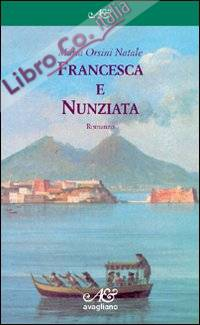 Francesca e Nunziata