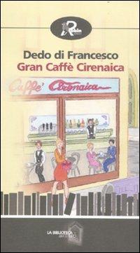 Gran caffè Cirenaica