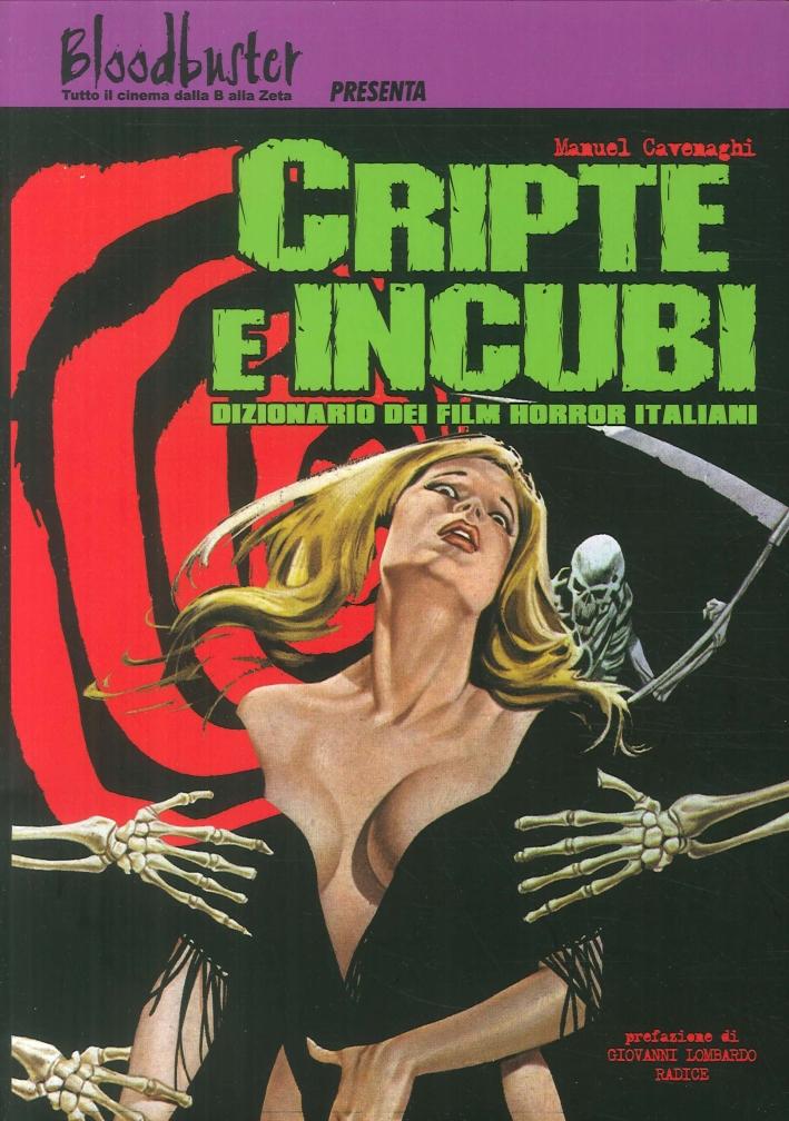 Cripte e incubi. Dizionario dei film horror italiani