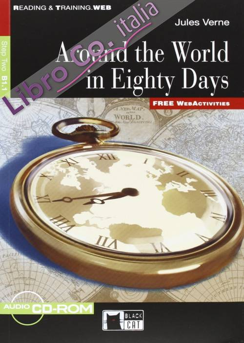 Around the World in Eighty Days Step Two B1.1