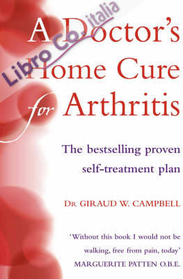 Doctor's Home Cure for Arthritis