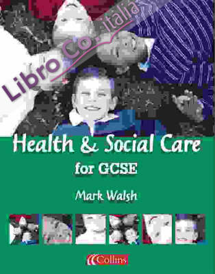 Health and Social Care for GCSE