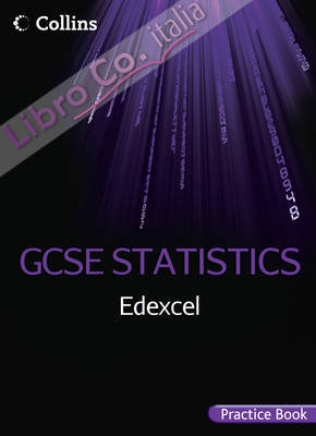 Edexcel GCSE Statistics Practice Book.