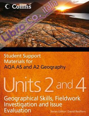AQA AS and A2 Geography Units 2 and 4.