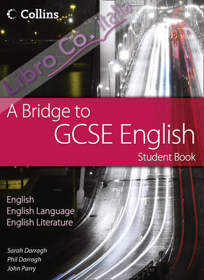 Bridge to GCSE English - Student Book