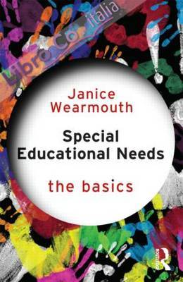 Special Educational Needs: The Basics.