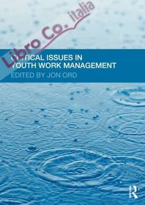 Critical Issues in Youth Work Management.