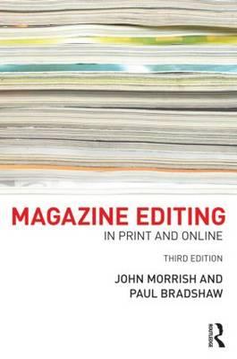 Magazine Editing.