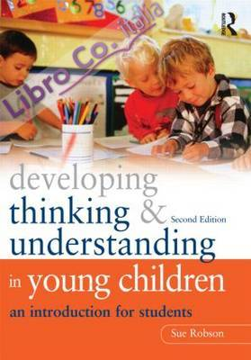 Developing Thinking and Understanding in Young Children.