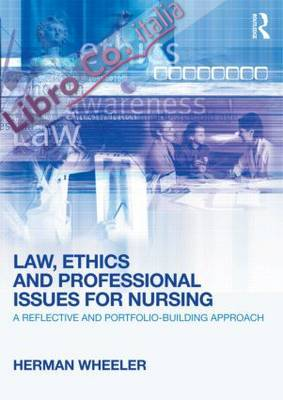 Law, Ethics and Professional Issues for Nursing.