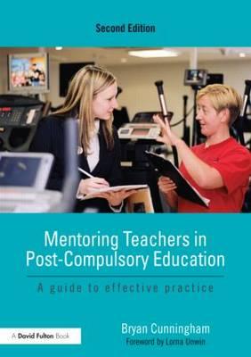 Mentoring Teachers in Post Compulsory Education.