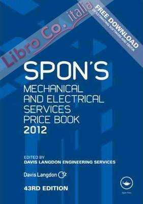 Spon's Mechanical and Electrical Services Price Book.