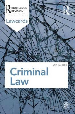 Criminal Lawcards 2012-2013.