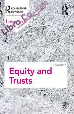 Equity and Trusts Lawcards 2012-2013.