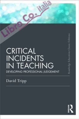Critical Incidents in Teaching.