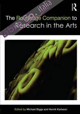 Routledge Companion to Research in the Arts.