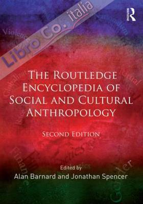 Routledge Encyclopedia of Social and Cultural Anthropology.