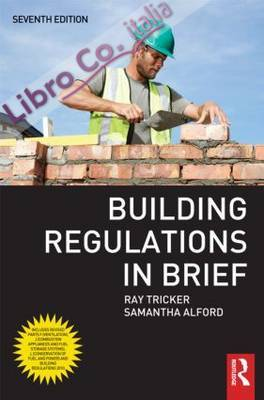 Building Regulations in Brief.