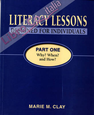 Literacy Lessons Designed for Individuals Part One: Why? Whe.