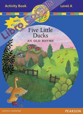 Jamboree Storytime Level A: Five Little Ducks Activity Book.