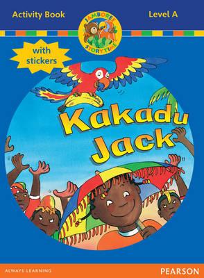 Jamboree Storytime Level A: Kakadu Jack Activity Book with S.