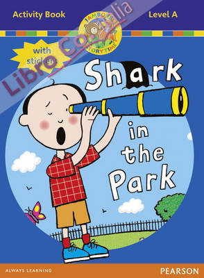 Jamboree Storytime Level A: Shark in the Park Activity Book.
