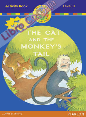Jamboree Storytime Level B: The Cat and the Monkey's Tail Ac.